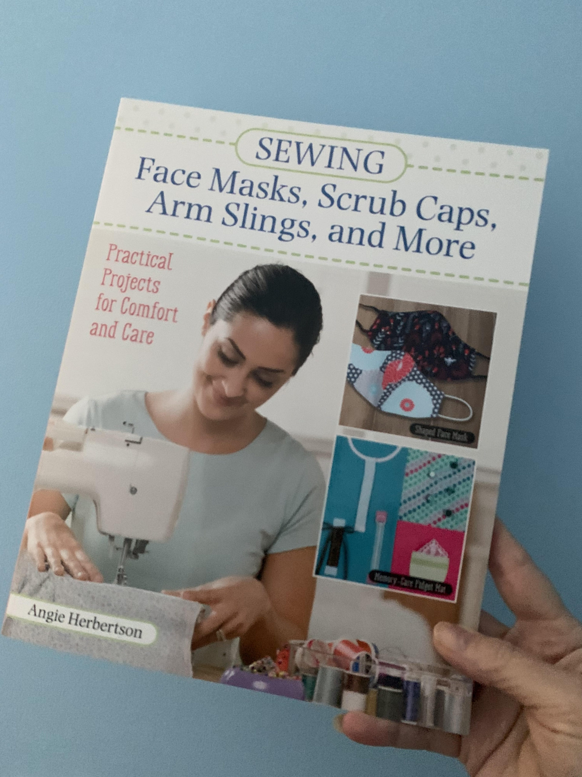 Book Review - Sewing Face Masks, Scrub Caps, Arm Slings, and More
